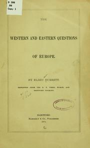 Cover of: The Western and Eastern Questions of Europe ..