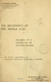 Cover of: beginnings of the middle ages | Oliver Joseph Thatcher
