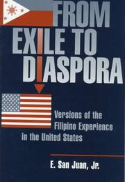 Cover of: From exile to diaspora: versions of the Filipino experience in the United States
