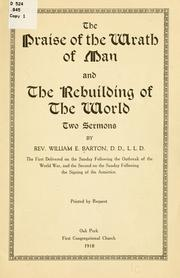Cover of: The praise of the wrath of man ; and, The rebuilding of the world