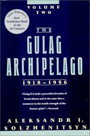 Cover of: The Gulag Archipelago, 1918-1956