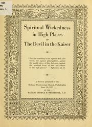Cover of: Spiritual wickedness in high places | George Frederick Pentecost