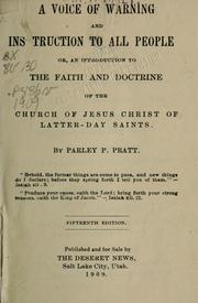 A voice of warning and instruction to all people by Parley P. Pratt