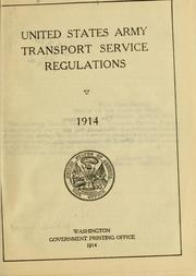 Cover of: United States Army transport service regulations. | United States. War Dept.
