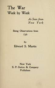 Cover of: war week by week as seen from New York | Martin, Edward Sandford