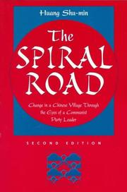 The spiral road by Huang, Shu-min.