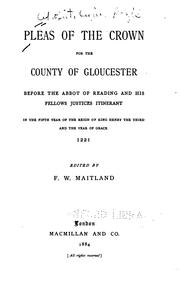 Cover of: Pleas of the crown for the county of Gloucester before the Abbot of Reading and his fellows ..