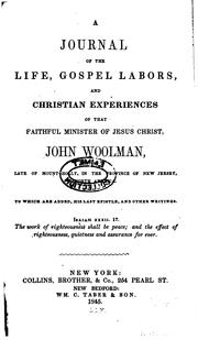 Cover of: A Journal of the Life, Gospel Labors, and Christian Experiences of that ..