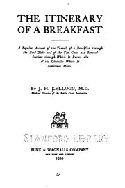 Cover of: The Itinerary of a Breakfast: A Popular Account of the Travels of a Breakfast Through the Food ..