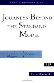 Cover of: Journeys beyond the standard model | Pierre Ramond