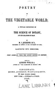 Cover of: Poetry of the Vegetable World: A Popular Exposition of the Science of Botany, and Its Relations ..