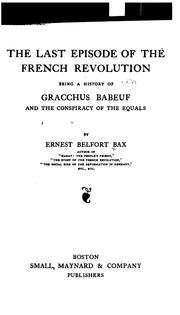 Cover of: The Last Episode of the French Revolution: Being a History of Gracchus ..