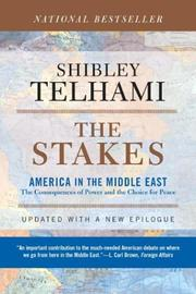 Cover of: The Stakes: America in the Middle East