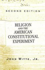 Cover of: Religion and The American Constitutional Experiment | John Witte Jr.