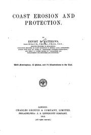 Cover of: Coast Erosion and Protection | Ernest Romney Matthews