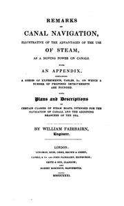 Cover of: Remarks on Canal Navigation, Illustrative of the Advantages of the Use of Steam, as a Moving ..