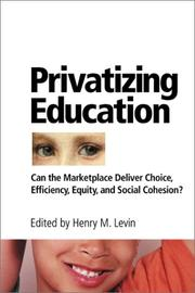 Cover of: Privatizing Education | Henry M. Levin