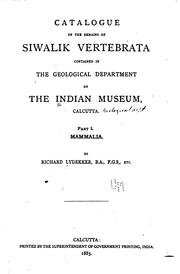 Cover of: Catalogue of the Remains of Siwalik Vertebrata Contained in the Geological ..
