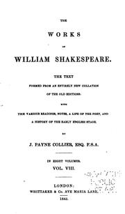 Cover of: The Works of William Shakspeare: The Text Formed from an Intirely New Collation of the Old ..