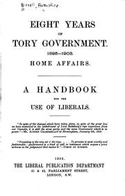 Cover of: Eight Years of Tory Government, 1895-1903: Home Affairs; a Handbook for the ..