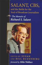 Cover of: Salant, Cbs, and the Battle for the Soul of Broadcast Journalism | Richard S. Salant