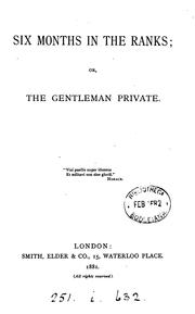 Cover of: Six months in the ranks; or, The gentleman private [by E.C.G. Murray]