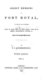 Cover of: Select Memoirs of Port Royal: To which are Appended Tour to Alet ; Visit to Port Royal ; Gift of ..