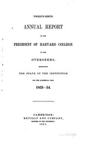 Cover of: Report of the President of Harvard College and Reports of Departments