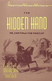Cover of: The hidden hand, or, Capitola the Madcap