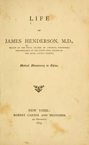Cover of: Life of James Henderson, M.D