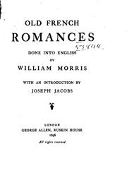 Cover of: Old French Romances: Done Into English by William Morris