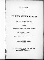 Catalogue of the phænogamous plants of the United States, east of the Mississippi, and of the vascular cryptogamous plants of North America, north of Mexico by Mann, Horace