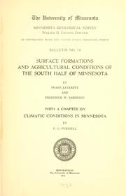Cover of: Surface formations and agricultural conditions of the south half of Minnesota