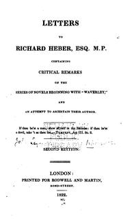 Cover of: Letters to Richard Heber, Esq., ...: Containing Critical Remarks on the Series of Novels ..