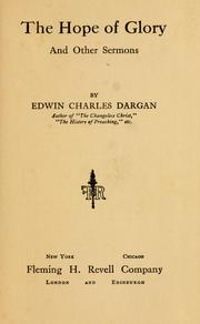 Cover of: The hope of glory by Edwin Charles Dargan