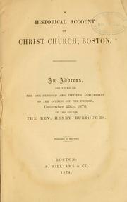 A historical account of Christ church, Boston by Henry Burroughs