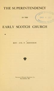 Cover of: superintendency in the early Scotch church | Joseph F. Jennison
