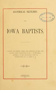Cover of: Historical sketches of Iowa Baptists | S. H. Mitchell