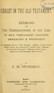 Cover of: Christ in the Old Testament | Charles Haddon Spurgeon