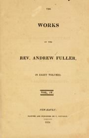 Cover of: The complete works of Rev. Andrew Fuller
