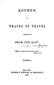Cover of: Eōthen: Or Traces of Travel Brought Home from the East