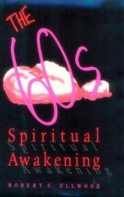 Cover of: The sixties spiritual awakening: American religion moving from modern to postmodern