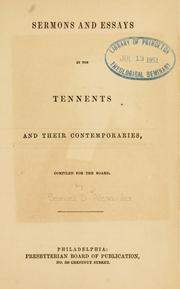 Cover of: Sermons and essays by the Tennents and their contemporaries | compiled for the Board.