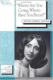 Cover of: Where are you going, where have you been?: selected early stories