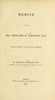 Cover of: Memoir of the Rev. Edward D. Griffin, D.D