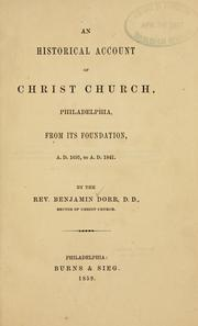 Cover of: An historicla account of Christ church, Philadelphia | Benjamin Dorr