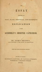 essay towards an easy, plain, practical and extensive explication of the Assemblys shorter catechism