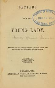 Cover of: Letters to a very young lady | Alexander, James W.