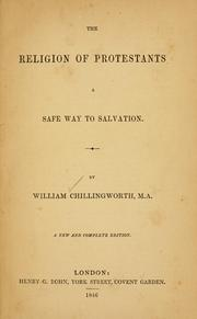 Cover of: The religion of Protestants by William Chillingworth