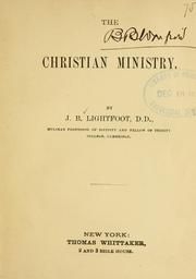 The Christian ministry by Joseph Barber Lightfoot